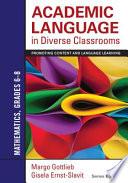 Academic Language in Diverse Classrooms  Mathematics  Grades 6  8