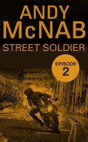 Street Soldier  Episode 2