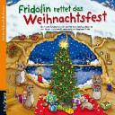 Fridolin rettet das Weihnachtsfest
