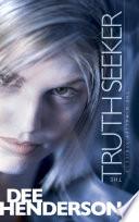 The Truth Seeker by Dee Henderson