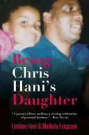 Being Chris Hani's Daughter Party And Heir Apparent To Nelson Mandela Was