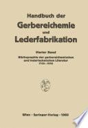 Bibliographie der gerbereichemischen und ledertechnischen Literatur 1700   1956