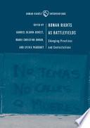 Human Rights as Battlefields