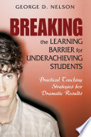 Breaking the Learning Barrier for Underachieving Students