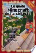 Le Guide Minecraft De L Architecte
