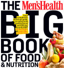 The Men's Health Big Book of Food & Nutrition Book
