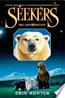 Ebook Seekers #1: The Quest Begins Epub Erin Hunter Apps Read Mobile
