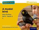Read Write Inc  Phonics  Yellow Set 5 Non Fiction 4 a Model Bird