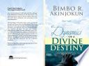 Dynamics Of A Divine Destiny