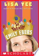 So Totally Emily Ebers  The Millicent Min Trilogy  Book 3