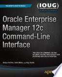 Oracle Enterprise Manager 12c Command Line Interface
