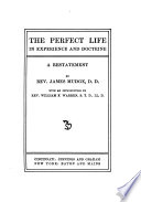 The Perfect Life in Experience and Doctrine Book PDF
