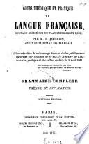 Cours th  orique et pratique de langue fran  aise  ouvrage r  dig   sur un plan enti  rement neuf