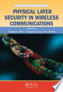 Physical Layer Security in Wireless Communications
