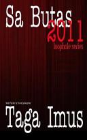 Sa Butas 2011 Uncut Rated R Edition