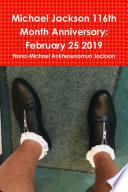 Michael Jackson 116th Month Anniversary February 25 2019
