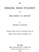 On Heroes Hero Worship And The Heroic In History 1840 By Thomas Carlyle