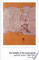 The Twilight of the Avant garde