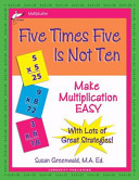 Five Times Five Is Not Ten