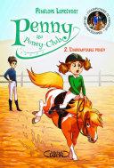 Penny au poney club - tome 2 L'indomptable poney