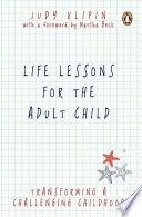 Life Lessons for the Adult Child