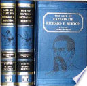 The Life Of Captain Sir Richard F Burton