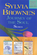 Sylvia Browne's Journey Of The Soul : the soul series god, creation, and...