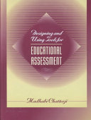 Designing and Using Tools for Educational Assessment