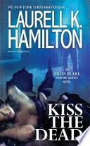 Kiss the Dead Book PDF