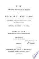 Ebook Life religious opinions and experiences of madame de la Mothe Guyon Epub Thomas Cogswell Upham Apps Read Mobile