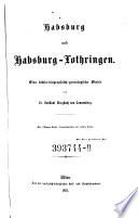Habsburg und Habsburg-Lothringen