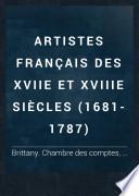 Artistes français des XVIIe et XVIIIe siècles (1681-1787)