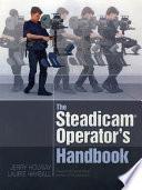 the steadicam operator s handbook