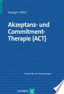 Akzeptanz  und Commitment Therapie  ACT