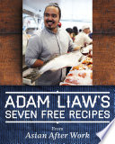 Adam Liaw s Seven Free Recipes from Asian After Work