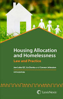 Housing Allocation and Homelessness Is A Comprehensive And Authoritative Guide To