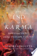 The End Of Karma Hope And Fury Among India S Young