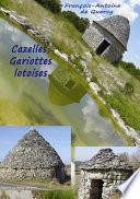 illustration Cazelles, Gariottes lotoises