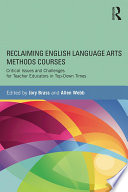 Reclaiming English Language Arts Methods Courses