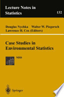Case Studies in Environmental Statistics