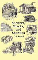 Shelters  Shacks and Shanties   With 1914 Cover and Over 300 Original Illustrations