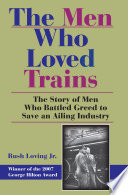 Book The Men Who Loved Trains