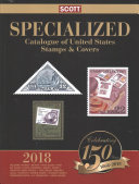 Scott 2018 Specialized Catalgoue of United States Stamps   Covers