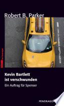 Kevin Bartlett ist verschwunden