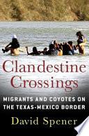 Clandestine Crossings
