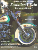 Harley Davidson Evolution V Twin Owner s Bible