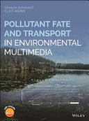 Pollutant Fate and Transport in Environmental Multimedia Book
