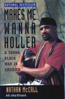 Makes Me Wanna Holler Book