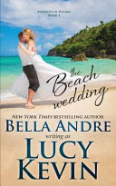 The Beach Wedding  Married in Malibu  Book 1