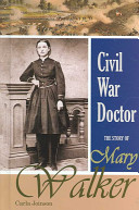 Civil War Doctor Volunteered Her Services During The Civil War Earning